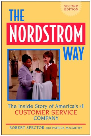 "Quote from the book: ""At Nordstrom, we Outservice, not Outsmart"""